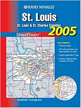 ?PDF? Rand McNally 2005 St. Louis: St. Louis & St. Charles Counties (Rand McNally Streetfinder). hours Peter ponad would globe version