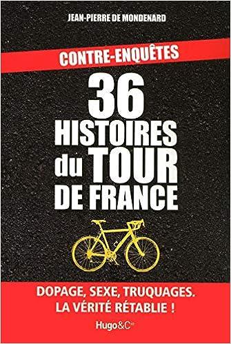 36 histoires du Tour de France