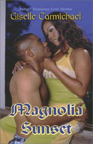 Search : Magnolia Sunset (Indigo: Sensuous Love Stories)