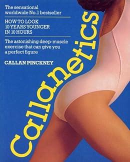 Callanetics kindle edition by callan pinckney health fitness callanetics by pinckney callan fandeluxe Gallery