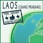 Laos (Luang Prabang)    Green Travel Guide