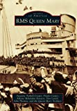 img - for RMS Queen Mary (Images of America) by Suzanne Tarbell Cooper (2010-07-14) book / textbook / text book