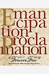 Emancipation Proclamation, Forever Free Hardcover