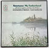 Smetana: My Fatherland (Ma Vlast (Complete - Including ''The Moldau'') / Dvorak: Slavonic Rhapsody No. 3 & Scherzo Capriccioso
