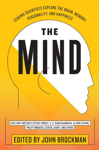 The Mind: Leading Scientists Explore the Brain, Memory, Personality, and Happiness (Best of Edge Series) cover