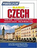 Czech, Basic: Learn to Speak and Understand Czech with Pimsleur Language Programs 10 Lessons Edition by Pimsleur published by Pimsleur (2005)