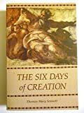 The Six Days of Creation, Thomas M. Sennott, 091121822X