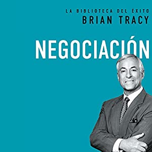 Negociación [Negotiation] Hörbuch