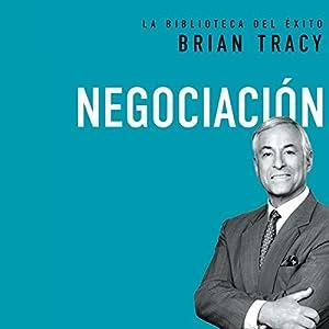 Negociación [Negotiation] Audiobook