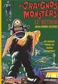 Ze craignos monsters, tome 2 : Le retour par Jean-Pierre Putters