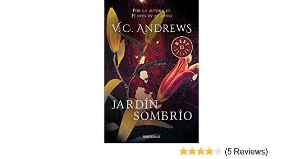 Amazon.com: Jardín sombrío (Saga Dollanganger 5) (Spanish Edition) eBook: V.C. Andrews: Kindle Store