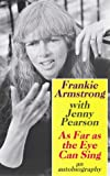 As Far as the Eye Can Sing, Frankie Armstrong and Jenny Pearson, 0704342944