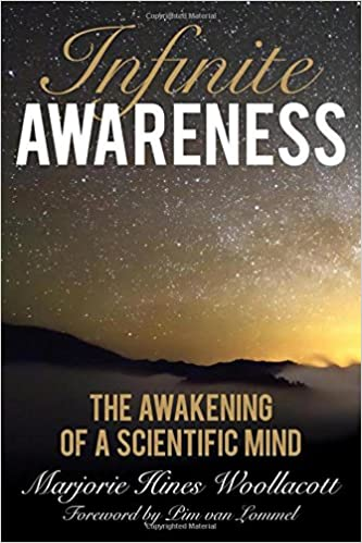Image result for Infinite Awareness: The Awakening of a Scientific Mind