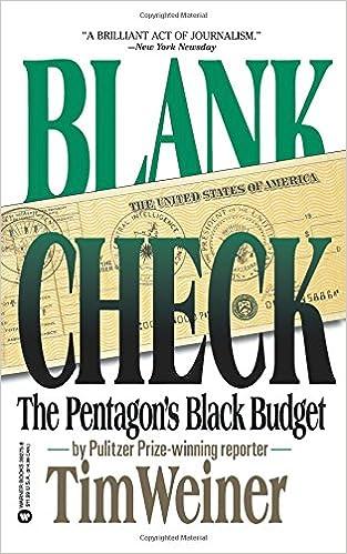 blank check the pentagon s black budget tim weiner 9780446392754