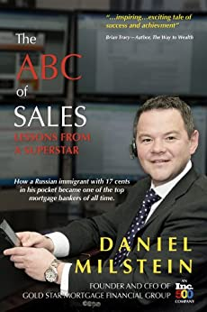 The ABC of Sales: Lessons from a Superstar by [Milstein, Daniel]