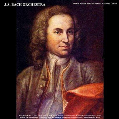 Bach: Cantata No. 51, Oboe Adagio & Air on the G String - Vivaldi: Violin Concertos - Handel: Messiah, Hallelujah Chorus - Mozart: Ave Verum Corpus - Pachelbel: Canon in - Handel Hallelujah Messiah
