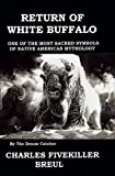 Return of White Buffalo, Five Killer C Bruel, 0975406353