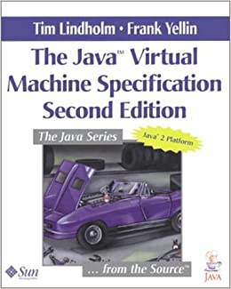 The Java™ Virtual Machine Specification (2nd Edition)