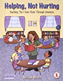 Helping, Not Hurting: Teaching the I-care Rules Through Literature (Peacemaking skills series)