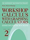 img - for 002: Workshop Calculus with Graphing Calculators: Guided Exploration with Review (Textbooks in Mathematical Sciences) book / textbook / text book