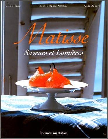 Livres Matisse : Saveurs et Lumières pdf