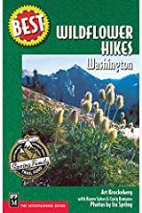 Best Wildflower Hikes: Washington (Best Hikes) Paperback