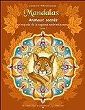 Mandalas - Animaux sacrés inspirés de la sagesse amérindienne T1