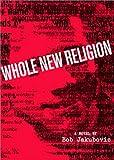 Whole New Religion, Bob Jakubovic, 0972028706