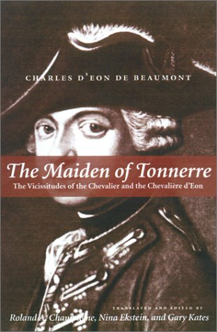 The Maiden of Tonnerre: The Vicissitudes of the Chevalier and the Chevalire d'Eon