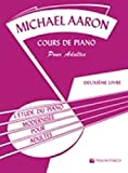 Aaron Cours de Piano pour Adultes Vol.2