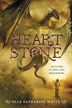 Heartstone by [White, Elle Katharine]