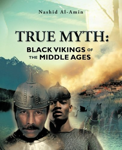 Download TRUE MYTH: BLACK VIKINGS OF THEMIDDLE AGES pdf