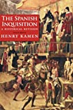 The Spanish Inquisition: A Historical