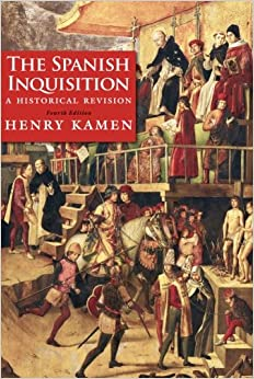 The Spanish Inquisition: A Historical Revision, Fourth Edition por Henry Kamen Gratis