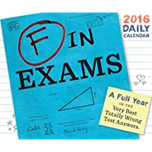 2016 Daily Calendar: F in Exams