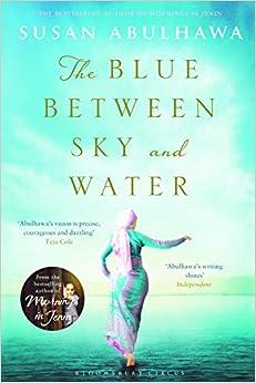 The Blue Between Sky and Water (English) price comparison at Flipkart, Amazon, Crossword, Uread, Bookadda, Landmark, Homeshop18