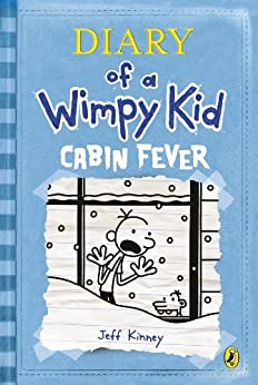 Cabin Fever (Diary of a Wimpy Kid book 6) by [Kinney, Jeff]