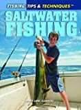 Saltwater Fishing (Fishing: Tips & Techniques)