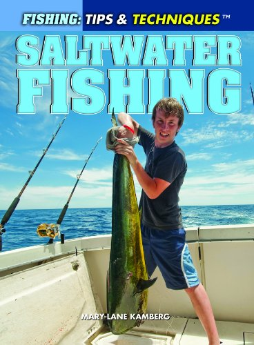 Saltwater Fishing (Fishing: Tips & Techniques) ebook