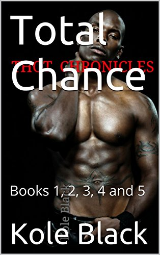 Thots: Total Chance - Books 1, 2, 3, 4 and 5