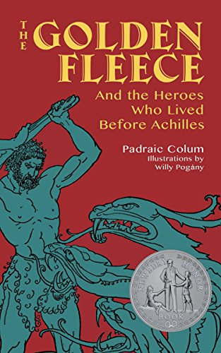 The Golden Fleece: And the Heroes Who Lived Before Achilles ()