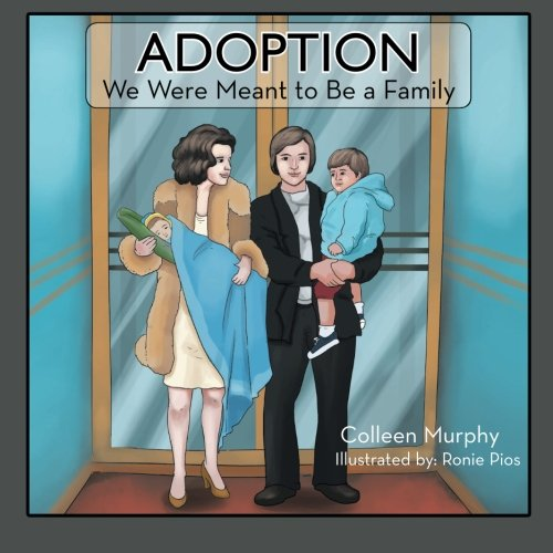 Adoption: We Were Meant to Be a Family ebook