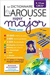 Le dictionnaire Larousse Super major CM/6e (Dictionnaires pédagogiques)
