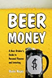 Beer Money, Darin Hayes, 1477646140