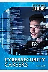 Cybersecurity Careers (Stem Careers) Hardcover