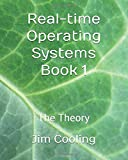 Real-time Operating Systems Book 1: The Theory