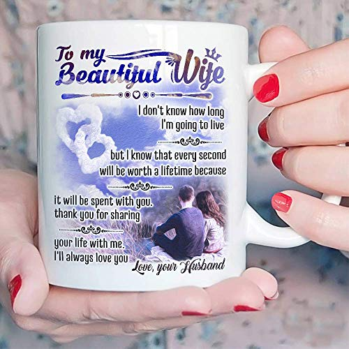 TERAVEX Valentines Day for Her- To My Beautiful Wife 11 oz Ceramic coffee mug, Present Idea Gifts From Husband To Wife, Women, Her On Wedding Anniversary, Birthday, Mother's Day