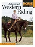 Advanced Western Riding, Kara L. Stewart, 1935484540