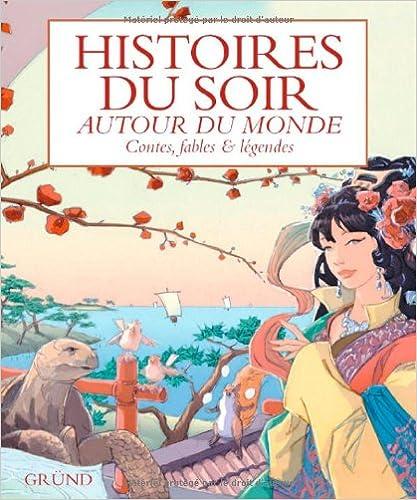 En ligne Histoires du soir : Autour du monde epub pdf