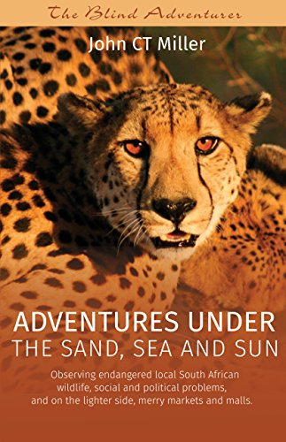 Adventures under the sand, sea and sun: Observing endangered local South African  wildlife, social and political problems,  and on the lighter side, merry markets and - Mall Ct